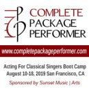 Complete Package Performer's Acting for Classical Singers Boot Camp 2019: Apply now!
